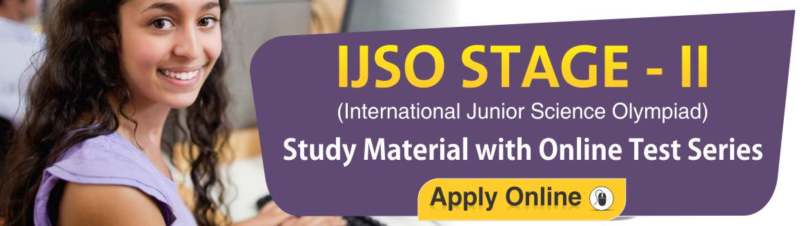 IJSO Stage-2 2019 Study Material with Online Test Series