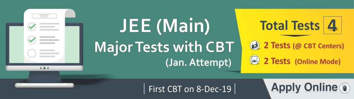 JEE (Main) Major Test with CBT - JAN(Attempt)